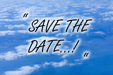 Writing note showing Save The Date. Business concept for Organizing events well make day special event organizers