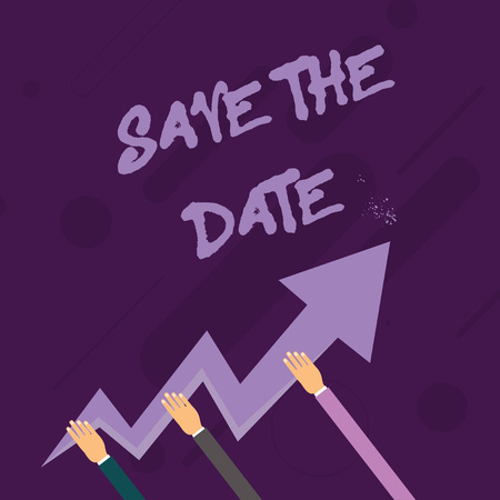 Word writing text Save The Date. Business photo showcasing Organizing events well make day special event organizers Three Hands Holding Colorful Zigzag Lightning Arrow Pointing and Going Up Reklamní fotografie