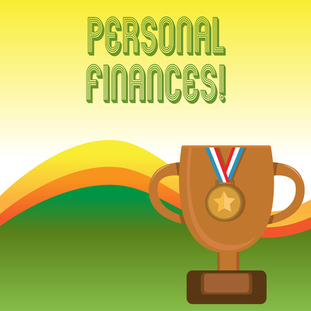 Text sign showing Personal Finances. Business photo showcasing the activity of analysisaging own money and financial decisions