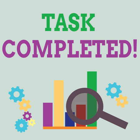 Word writing text Task Completed. Business photo showcasing Finished action or assignments that has no remaining duration Magnifying Glass Over Bar Column Chart beside Cog Wheel Gears for Analysis