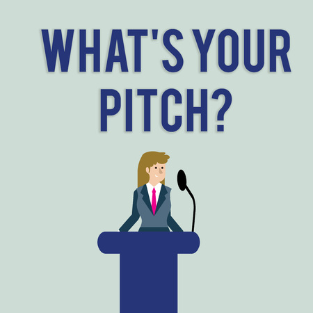 Text sign showing What S Is Your Pitch question. Business photo text asking about property of sound or music tone Businesswoman Standing Behind Podium Rostrum Speaking on Wireless Microphone Archivio Fotografico