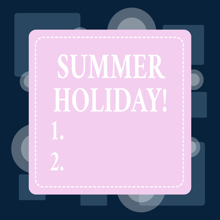 Conceptual hand writing showing Summer Holiday. Concept meaning Vacation during the summer season School holiday or break