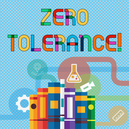 Writing note showing Zero Tolerance. Business concept for refusal to accept antisocial behaviour or improper behaviour Books Arranged Standing in Row with Educational Icons Behind