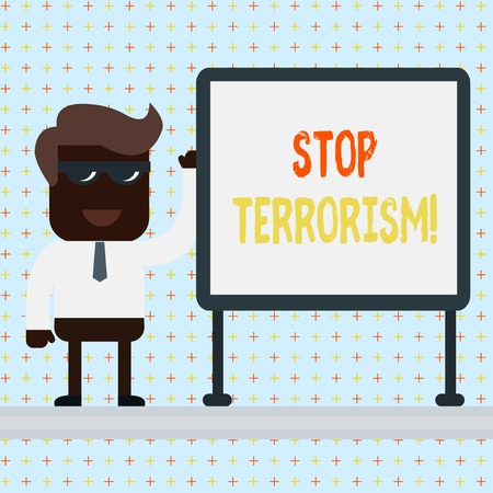 Text sign showing Stop Terrorism. Business photo text Resolving the outstanding issues related to violence