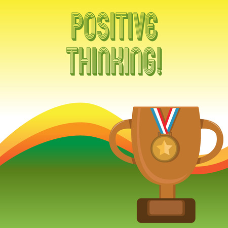 Text sign showing Positive Thinking. Business photo showcasing mental attitude in wich you expect favorable results