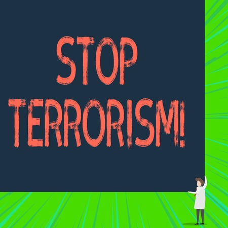 Writing note showing Stop Terrorism. Business concept for Resolving the outstanding issues related to violence