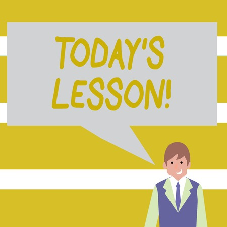Conceptual hand writing showing Today S Is Lesson. Concept meaning ask assigned for individual study Something to be learned Businessman Smiling and Talking Blank Color Speech Bubble