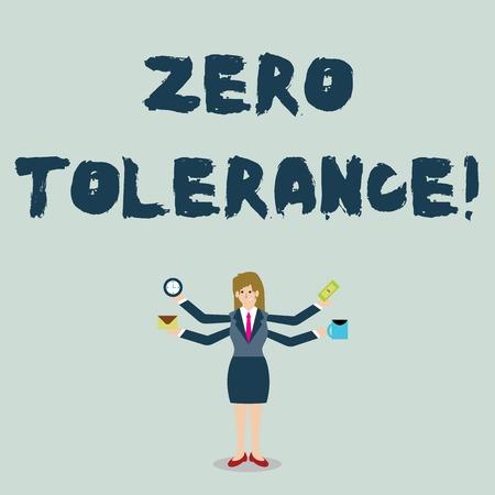 Texte de l'écriture de la tolérance zéro. Refus de photo conceptuelle d'accepter un comportement antisocial ou un comportement inapproprié Businesswoman avec quatre bras s'étendant latéralement tenant les travailleurs nécessaires
