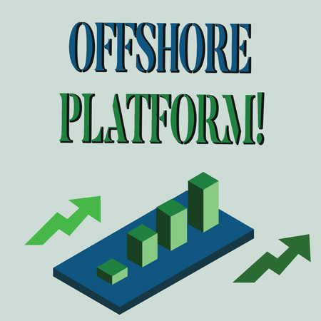 Word writing text Offshore Platform. Business photo showcasing structure with facilities for well drilling to explore Colorful Clustered 3D Bar Chart Graph Diagram in Perspective with Two Arrows
