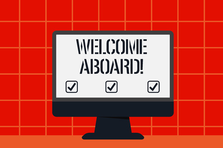 Conceptual hand writing showing Welcome Aboard. Concept meaning something that you say when someone is gets on a ship Blank Desktop Computer Colorful Screen Freestanding on Table