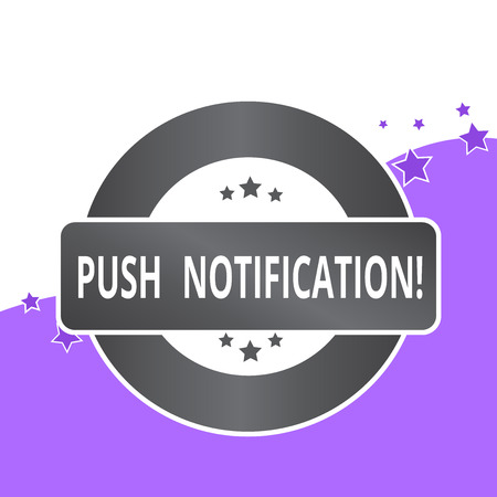 Handwriting text writing Push Notification. Conceptual photo automated message sent by an application to a user
