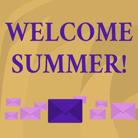 Word writing text Welcome Summer. Business photo showcasing start of the new season by enjoying the hot weather Pastel Color Closed Envelopes in Different Sizes with Big one in the Middle