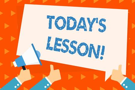 L'écriture de texte Word aujourd'hui S est la leçon. Photo d'affaires mettant en vedette demander attribué à une étude individuelle quelque chose à apprendre Hand Holding Megaphone et deux autres gestes Thumbs Up avec ballon texte