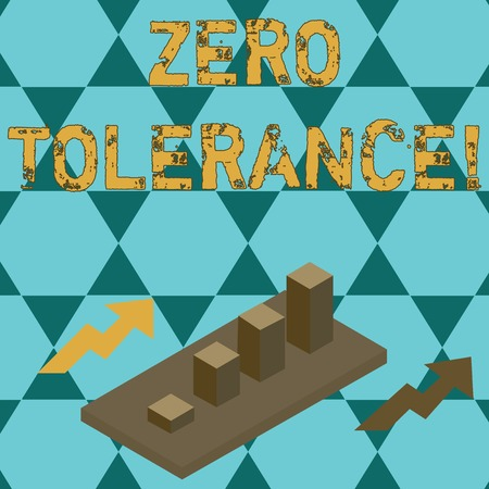 Text sign showing Zero Tolerance. Business photo text refusal to accept antisocial behaviour or improper behaviour Clustered 3D Bar Chart Graph Diagram in Perspective with Two Arrows