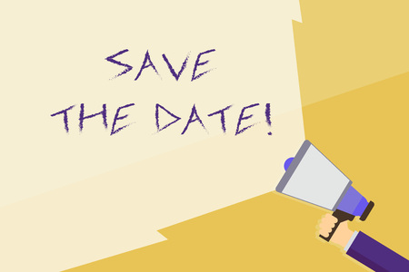 Writing note showing Save The Date. Business concept for Organizing events well make day special event organizers Hand Holding Megaphone with Beam Extending the Volume Range