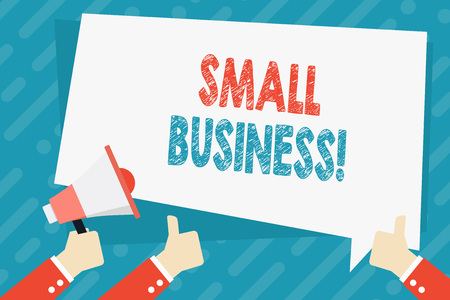 Text sign showing Small Business. Business photo showcasing privately owned corporations that has less employees Hand Holding Megaphone and Other Two Gesturing Thumbs Up with Text Balloon