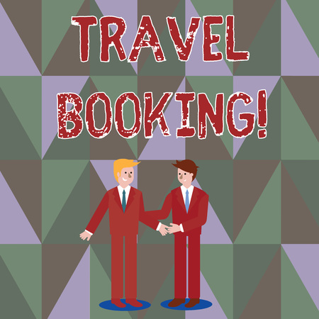 Writing note showing Travel Booking. Business concept for arrangement that you make when you book something for travel Businessmen Smiling and Greeting each other by Handshaking 版權商用圖片