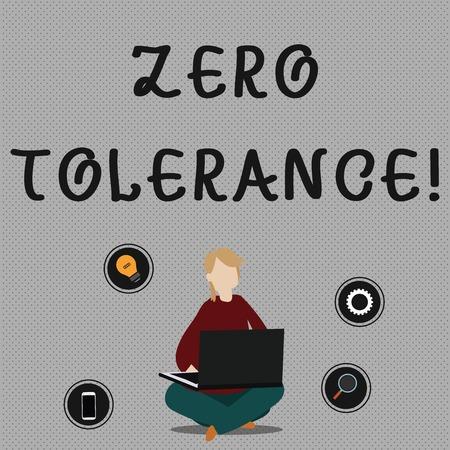 Main conceptuel écrit, indiquant la tolérance zéro. Signification du concept de refus d'accepter un comportement antisocial ou un comportement inapproprié Femme assise avec les jambes croisées sur le sol en parcourant l'ordinateur portable Banque d'images