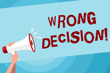 Text sign showing Wrong Decision. Business photo text Action or conduct inflicting harm without due provocation Human Hand Holding Tightly a Megaphone with Sound Icon and Blank Text Space