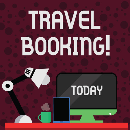 Conceptual hand writing showing Travel Booking. Concept meaning arrangement that you make when you book something for travel Arrangement for Nightshift Worker Computer, Tablet and Lamp Zdjęcie Seryjne - 122569168