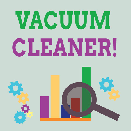 Word writing text Vacuum Cleaner. Business photo showcasing machine that cleans floors and surfaces by sucking up dust Magnifying Glass Over Bar Column Chart beside Cog Wheel Gears for Analysis Banque d'images