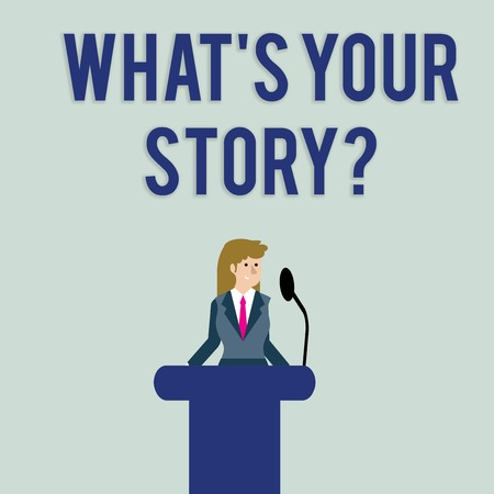 Text sign showing What S Is Your Story question. Business photo text being asked by someone about my own journey from beginning till now Businesswoman Standing Behind Podium Rostrum Speaking on Wirele 스톡 콘텐츠