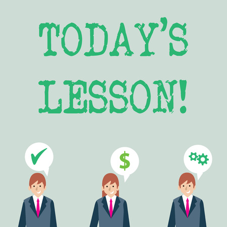 Word writing text Today S Is Lesson. Business photo showcasing ask assigned for individual study Something to be learned Businessmen Each has their Own Speech Bubble with Optimization Cost Icons