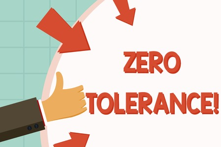 Text sign showing Zero Tolerance. Business photo showcasing refusal to accept antisocial behaviour or improper behaviour Hand Gesturing Thumbs Up and Holding on Blank Space Round Shape with Arrows