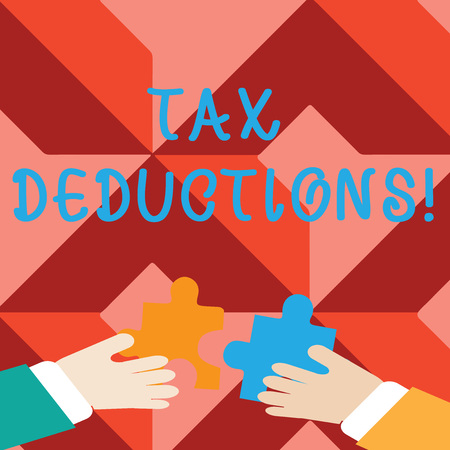 Word writing text Tax Deductions. Business photo showcasing amount or cost that can be subtracted from someone s is income Two Hands Holding Colorful Jigsaw Puzzle Pieces about to Interlock the Tiles