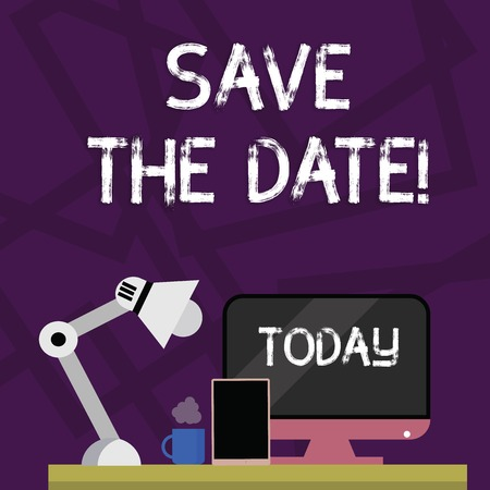 Handwriting text writing Save The Date. Conceptual photo Organizing events well make day special event organizers Arrangement of Workspace for Nightshift Worker with Computer,Tablet and Lamp