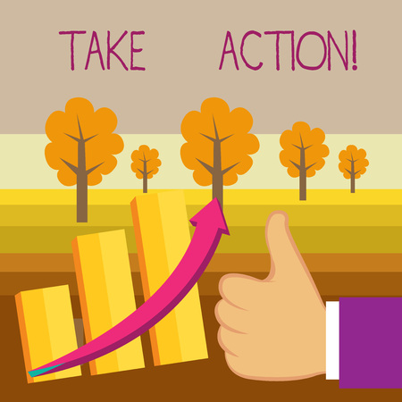 Conceptual hand writing showing Take Action. Concept meaning do something official or concerted to achieve aim with problem Imagens