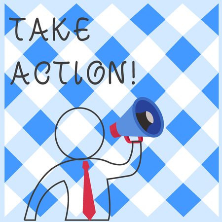 Text sign showing Take Action. Business photo showcasing do something official or concerted to achieve aim with problem