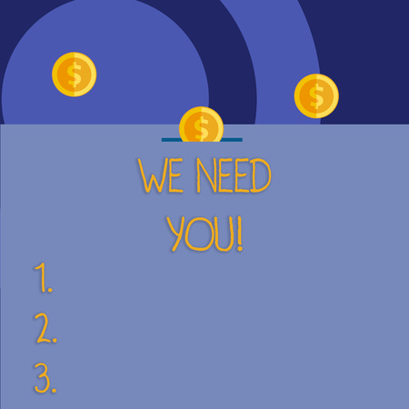 Word writing text We Need You. Business photo showcasing asking someone to work together for certain job or target Banco de Imagens