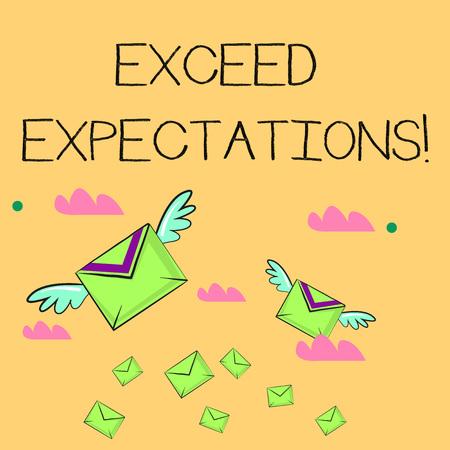 L'écriture de texte Word dépasser les attentes. Photo d'entreprise présentant la capacité de surpasser ou au-delà de la perforanalysisce acceptable de nombreuses enveloppes colorées de lettre de vol par avion et deux d'entre elles avec des ailes