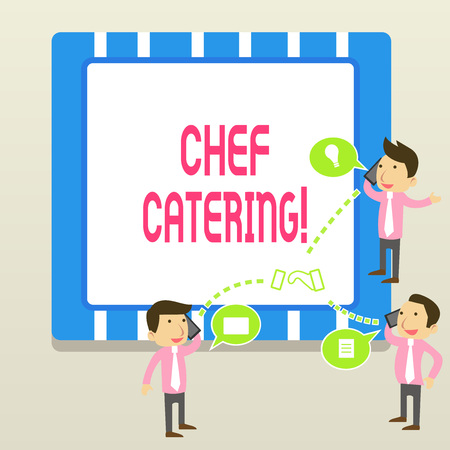 Word writing text Chef Catering. Business photo showcasing Provides services, food and beverages for various events