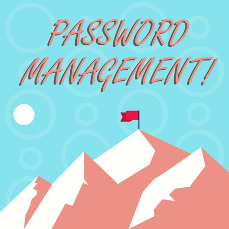 Conceptual hand writing showing Password Management. Concept meaning software used to help users better analysisage passwords Mountains with Shadow Indicating Time of Day and Flag Banner Stock Photo