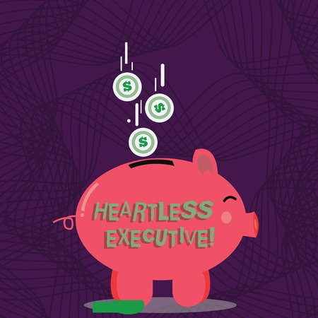 Text sign showing Heartless Executive. Business photo showcasing workmate showing a lack of empathy or compassion Color Piggy Bank Sideview and Dollar Currency Coins Falling Down to the Slit Imagens