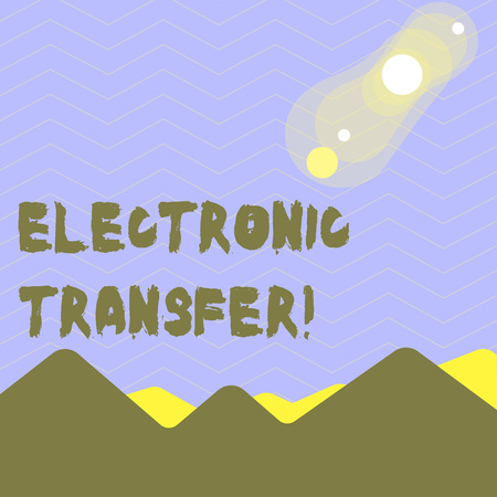 Word writing text Electronic Transfer. Business photo showcasing transaction that takes place over a computerized network View of Colorful Mountains and Hills with Lunar and Solar Eclipse Happening 版權商用圖片