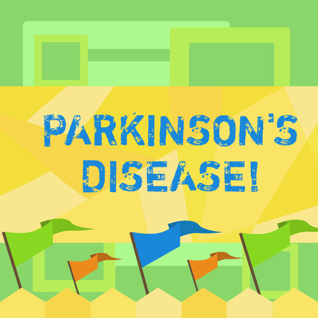 Handwriting text writing Parkinson S Disease. Conceptual photo nervous system disorder that affects movement Blank Solid Colorful Pennant Streamer Flag on Stick Mounted on Picket Fence