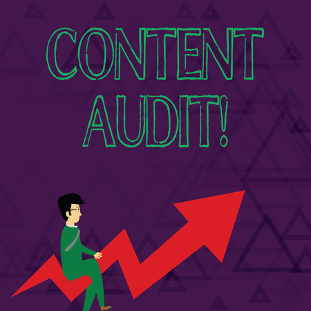 Writing note showing Content Audit. Business concept for process of evaluating content elements and information Businessman with Eyeglasses Riding Crooked Arrow Pointing Up Stock Photo