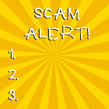Conceptual hand writing showing Scam Alert. Concept meaning fraudulently obtain money from victim by persuading him
