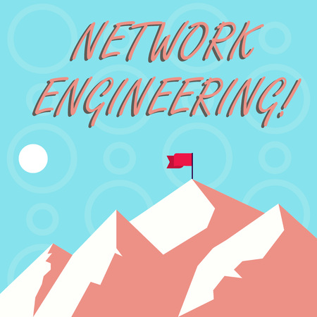 Conceptual hand writing showing Network Engineering. Concept meaning field concerned with internetworking service requirement Mountains with Shadow Indicating Time of Day and Flag Banner
