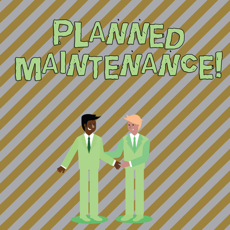 Word writing text Planned Maintenance. Business photo showcasing reventive maintenance carried out base on a fixed plan Two Businessmen Standing, Smiling and Greeting each other by Handshaking