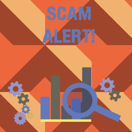 Writing note showing Scam Alert. Business concept for fraudulently obtain money from victim by persuading him Magnifying Glass On Chart beside Cog Wheel Gear for Analysis
