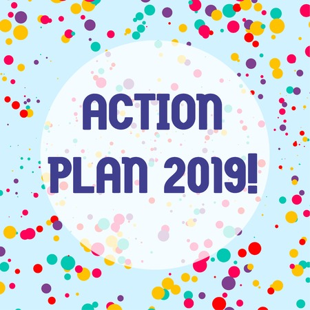Conceptual hand writing showing Action Plan 2019. Concept meaning proposed strategy or course of actions for current year