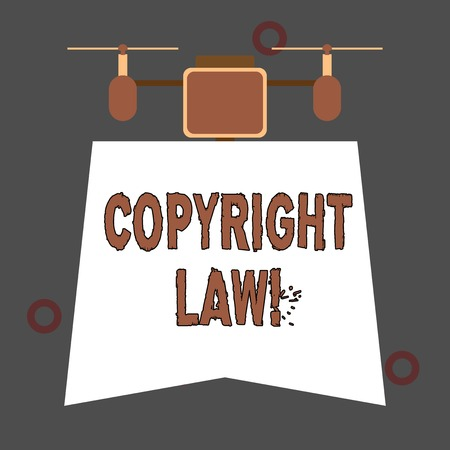 Handwriting text Copyright Law. Conceptual photo body of law that governs the original works of authorship