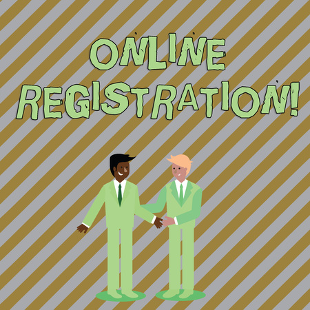 Word writing text Online Registration. Business photo showcasing registering via the Internet as a user of a product Two Businessmen Standing, Smiling and Greeting each other by Handshaking