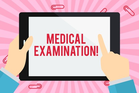 Word writing text Medical Examination. Business photo showcasing Checkup carried out to determine the physical fitness Businessman Hand Holding, Pointing and Touching Colorful Tablet Blank Screen
