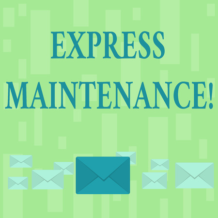 Handwriting text Express Maintenance. Conceptual photo damage is immediately debited to repairs and maintenance Pastel Color Closed Envelopes in Different Sizes with Big one in the Middle