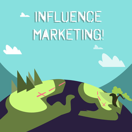 Word writing text Influence Marketing. Business photo showcasing Using key leaders to drive a brand s is message to market Mountain View with Marked Hiking Trail and Trekking Tracks for Outdoor Ads